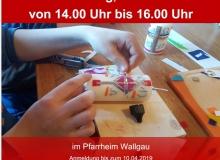 Osterbasteln am 13.04.2019 im Pfarrheim Wallgau