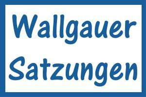 Wallgauer Satzungen