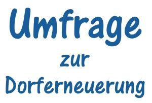 Umfrage zur Dorferneuerung Wallgau