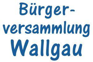 Bürgerversammlung Wallgau
